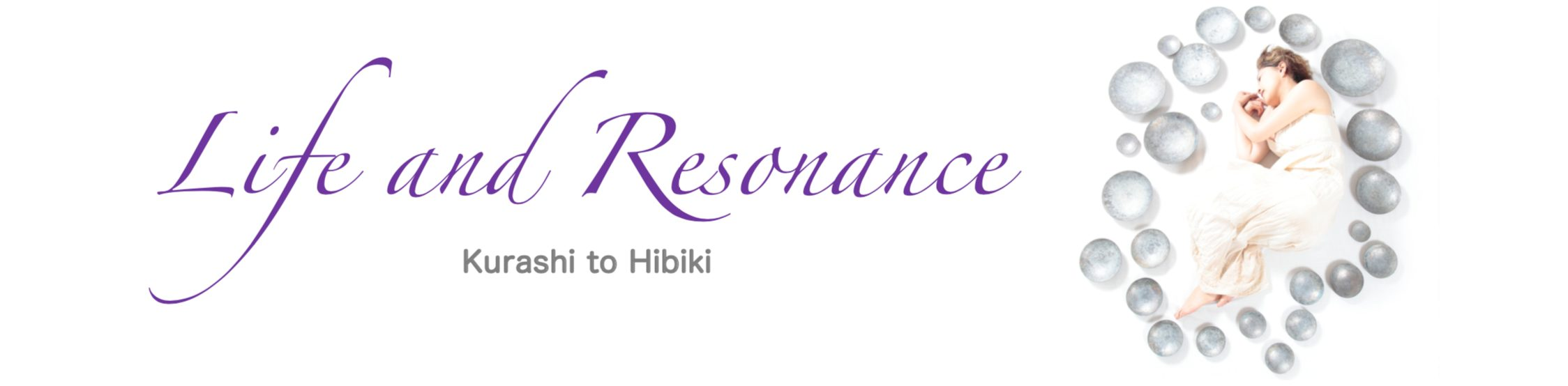 LIFE and RESONANCE